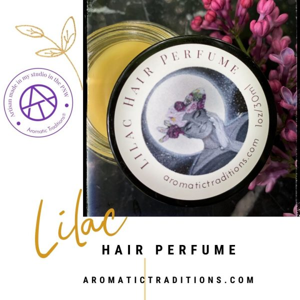 Aromatic Traditions - Lilac Hair Perfume